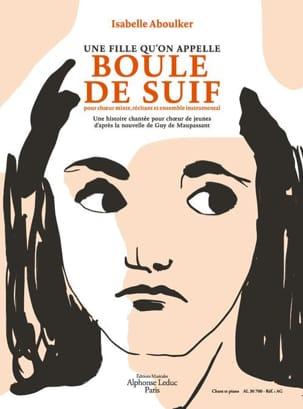Isabelle Aboulker - Une fille qu'on appelle Boule de suif - Partition - di-arezzo.fr