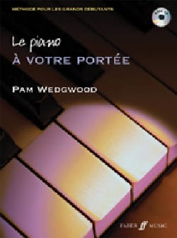 Pam Wedgwood - The piano ... always within your reach. - Sheet Music - di-arezzo.co.uk