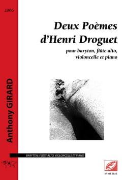 Anthony Girard - Two poems by Henri Droguet - Sheet Music - di-arezzo.co.uk