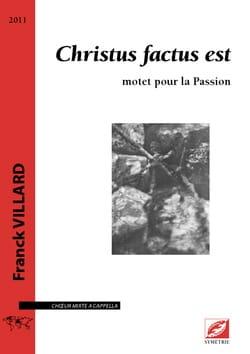 Christus factus est choeur et orgue Franck Villard laflutedepan