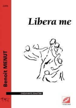 Libera Me Benoît Menut Partition Chœur - laflutedepan