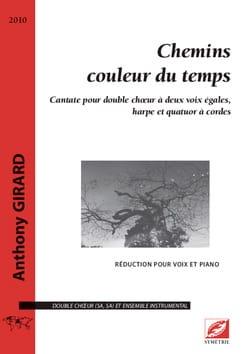 Anthony Girard - Chemins couleur du temps - Partition - di-arezzo.fr