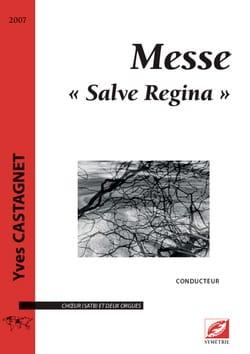 Messe Salve Regina. Choeur seul Yves Castagnet Partition laflutedepan