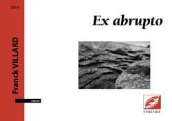Ex abrupto Franck Villard Partition Orgue - laflutedepan