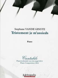 Tristement je m'assieds - Stéphane VANDE GINSTE - laflutedepan.com