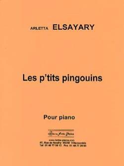 Arletta Elsayari - Les P'tits Pingouins - Partition - di-arezzo.fr