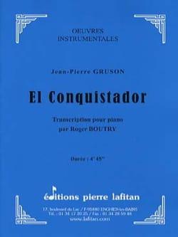 Jean-Pierre GRUSON - El Conquistador - Partition - di-arezzo.fr