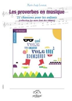 Les proverbes en musique Marie-Ange Leurent Livre laflutedepan