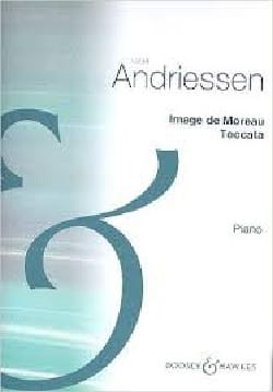 Louis Andriessen - Bild von Moreau - Noten - di-arezzo.de