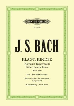 BACH - Klagt, Kinder Bwv 244a - Sheet Music - di-arezzo.co.uk
