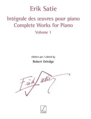 Erik Satie - Intégrale des oeuvres pour piano. Volume 1 - Partition - di-arezzo.fr