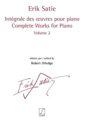 Erik Satie - Intégrale des oeuvres pour piano. Volume 2 - Partition - di-arezzo.fr