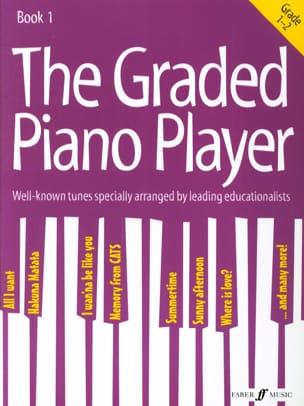 - The Graded piano player. Grade 1-2 - Partition - di-arezzo.fr