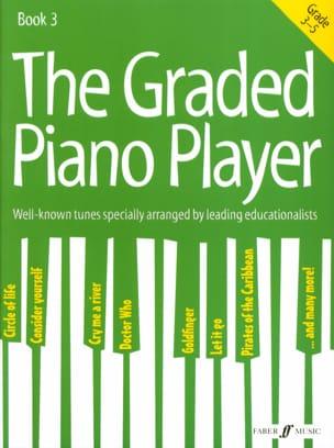 - The Graded piano player. Grade 3-5 - Partition - di-arezzo.fr