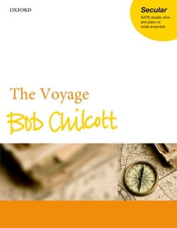 Bob Chilcott - The Voyage - Partition - di-arezzo.fr