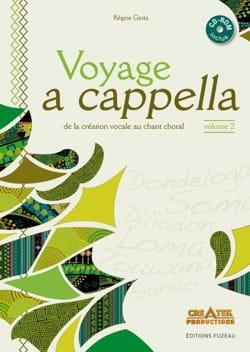 Régine Gesta - Voyage A Cappella Volume 2 - Livre - di-arezzo.fr