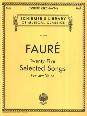 Gabriel Fauré - 25 Selected songs. Low Voice - Sheet Music - di-arezzo.co.uk