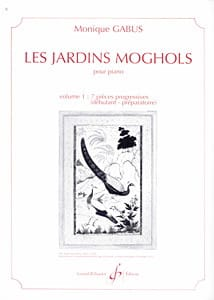 Monique Gabus - Les Jardins Moghols Volume 1 - Partition - di-arezzo.fr