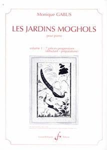 Les Jardins Moghols Volume 1 - Monique Gabus - laflutedepan.com