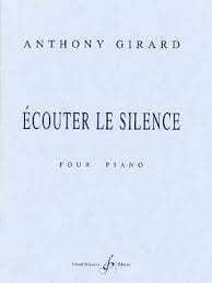 Ecouter Le Silence Anthony Girard Partition Piano - laflutedepan