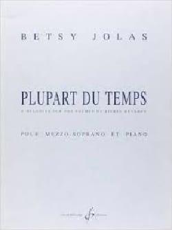 Plupart Du Temps - Betsy Jolas - Partition - laflutedepan.com