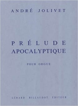 André Jolivet - Apocalyptic Prelude - Sheet Music - di-arezzo.co.uk