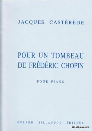Jacques Castérède - Pour un Tombeau de Frédéric Chopin - Partition - di-arezzo.fr