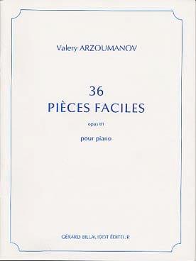 36 Pieces Faciles, Opus 81 - Valery Arzoumanov - laflutedepan.com