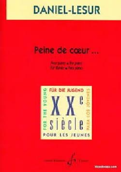 Peine De Coeur - Daniel-Lesur - Partition - Piano - laflutedepan.com