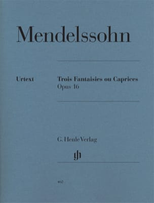 MENDELSSOHN - 3 Fantaisies Ou Caprices Opus 16 - Partition - di-arezzo.fr
