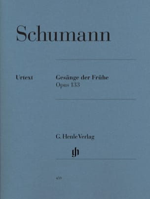 SCHUMANN - Gesänge Der Frühe Opus 133 - Sheet Music - di-arezzo.com
