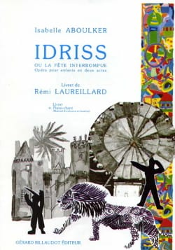 Isabelle Aboulker - Idriss Or the Interrupted Party - Sheet Music - di-arezzo.com