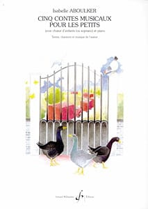 Isabelle Aboulker - 5 Musical Tales For The Little Ones - Sheet Music - di-arezzo.co.uk