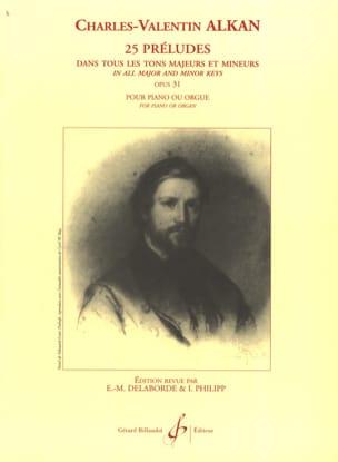 25 Préludes Opus 31 Charles Henri Valentin Aîné Alkan laflutedepan