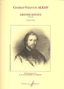 Grande Sonate Opus 33 Charles Henri Valentin Aîné Alkan laflutedepan