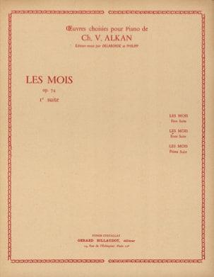Charles Henri Valentin Aîné Alkan - Les Mois Opus 74 Volume 1 - Partition - di-arezzo.fr