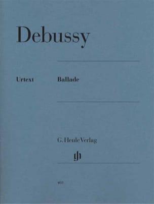 Claude Debussy - Ballade - Partition - di-arezzo.fr