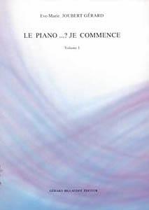 Le Piano...? Je Commence. Volume 1 - laflutedepan.com