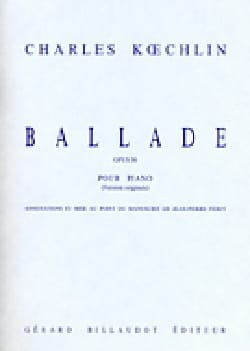 Charles Koechlin - Ballade Opus 50 - Partition - di-arezzo.fr
