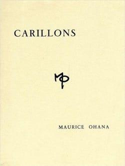 Maurice Ohana - Carillons Pour Les Heures Du Jour Et De La Nuit - Partition - di-arezzo.fr