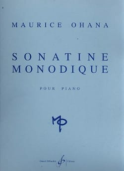 Maurice Ohana - Sonatine Monodique - Sheet Music - di-arezzo.co.uk