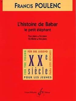 Francis Poulenc - Le Petit Eléphant Extrait de L'histoire de Babar - Partition - di-arezzo.fr