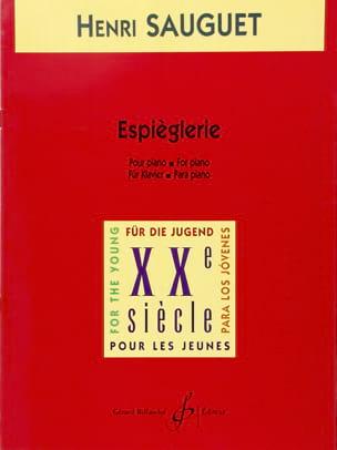 Espièglerie - Henri Sauguet - Partition - Piano - laflutedepan.com