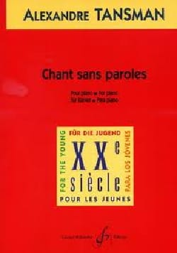 Chant Sans Paroles Alexandre Tansman Partition Piano - laflutedepan