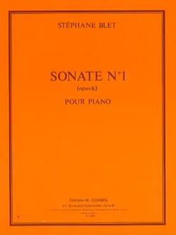 Sonate 1 Opus 6 - Stéphane Blet - Partition - Piano - laflutedepan.com