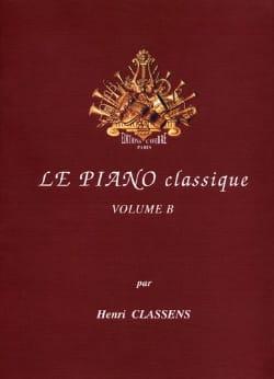 Le Piano classique. Volume B CLASSENS Partition Piano - laflutedepan