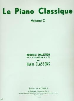Le Piano classique. Volume C CLASSENS Partition Piano - laflutedepan