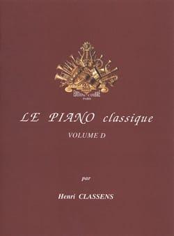 Le Piano classique. Volume D CLASSENS Partition Piano - laflutedepan