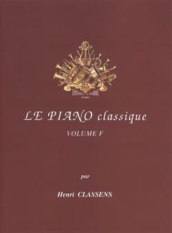 Le Piano classique. Volume F CLASSENS Partition Piano - laflutedepan