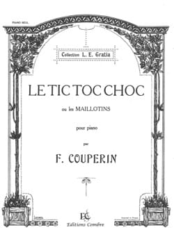 François Couperin - Tic-Toc-Choc Or Swimsuits - Sheet Music - di-arezzo.co.uk